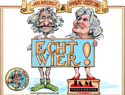 J&M Teaterwurk – Echt wier – Freed 18 maart 2022